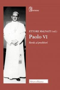 Copertina di 'Paolo VI. Parole ai presbiteri'