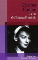 Cristina Campo - Augé Matias ; Beconcini Laura ; Cresti Renzo ; Di Vito Sandra
