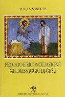 Peccato e riconciliazione nel messaggio di Gesù - Sabugal Santos