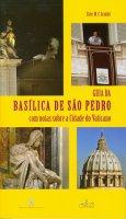Guia da Basílica da S?o Pedro. Con notas sobre a Cidade do Vaticano - Ester M. Scoditti