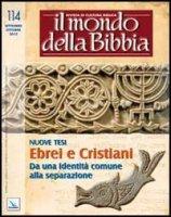 Il mondo della Bibbia (2012) vol.4 - vari Autori