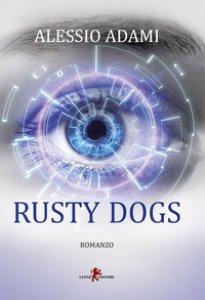 Copertina di 'Rusty Dogs'