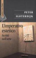 L' imperativo estetico - Peter Sloterdijk