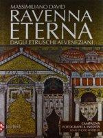 Ravenna eterna - Massimiliano David