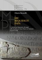 Hic requiescit papa - Ottavio Bucarelli