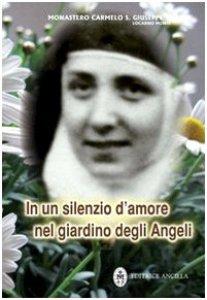 Copertina di 'In un silenzio d'amore nel giardino degli Angeli'