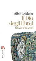 Il Dio degli Ebrei - Alberto Mello