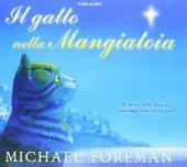 Il gatto nella mangiatoia - Michael Foreman