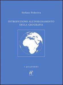 Copertina di 'Introduzione all'insegnamento della geografia'