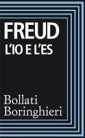 L'Io e l'Es - Sigmund Freud