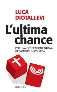 Copertina di 'L'ultima chance'