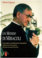 Un mondo di miracoli - Capucci Flavio