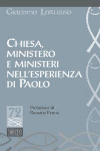 Copertina di 'Chiesa, ministero e ministeri nell'esperienza di Paolo'