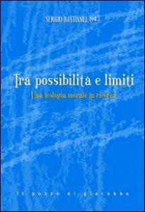 Copertina di 'Tra possibilità e limiti'