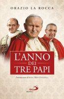L'anno dei tre papi - Orazio La Rocca