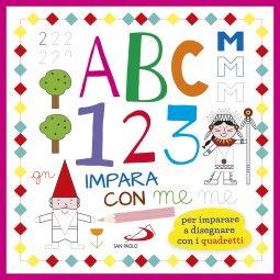 Copertina di 'ABC 123 impara con me. Per imparare a disegnare con i quadretti'