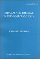 Judaism and the jews in the gospel of John - Johannes Beutler