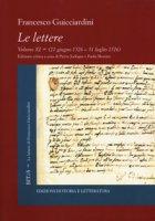 Le lettere - Guicciardini Francesco
