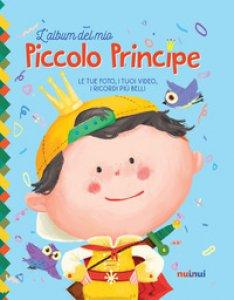 Copertina di 'L' album del mio piccolo principe. Ediz. a colori. Con Contenuto digitale per download'