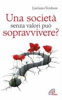 Una società senza valori può sopravvivere? - Luciano Verdone