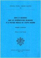 Dents et mâchoires dans les représentations religieuses et la pratique médicale de l'Égypte ancienne - Bardinet Thierry