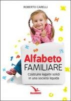 Alfabeto familiare - Roberto Carelli