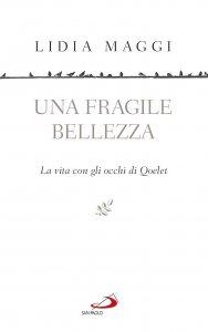 Copertina di 'Una fragile bellezza'