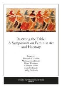 Copertina di 'Resetting the table: a symposium on feminist art and herstory'