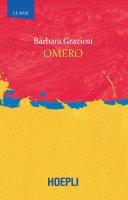 Omero - Barbara Graziosi