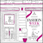 Fashion week. Album da colorare anti-stress - Las Cases Zoé de