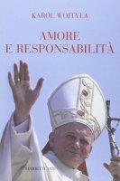 Amore e responsabilità - Giovanni Paolo II