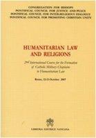 Humanitarian Law and Religions - Pontificio Consiglio della Giustizia e della Pace