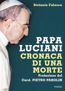 Copertina di 'Papa Luciani. Cronaca di una morte'