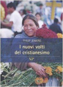 Copertina di 'I nuovi volti del cristianesimo'