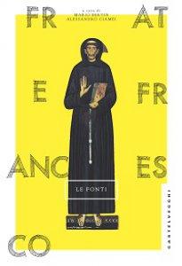 Copertina di 'Frate Francesco. Le fonti'