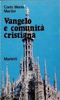 Vangelo e comunità cristiana - Carlo Maria Martini