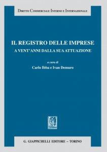 Copertina di 'Il registro delle imprese a vent'anni dalla sua attuazione'