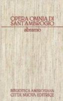 Opera omnia [vol_2.2] - Ambrogio (sant')