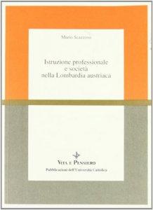 Copertina di 'Istruzione professionale e società nella Lombardia austriaca'