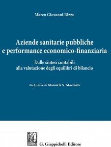 Copertina di 'Aziende sanitarie pubbliche e performance economico-finanziaria'