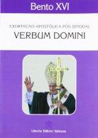 Verbum Domini. Exhortacao Apostolica Post-synodal - Benedetto XVI (Joseph Ratzinger)