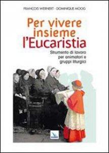 Copertina di 'Per vivere insieme l'Eucaristia'