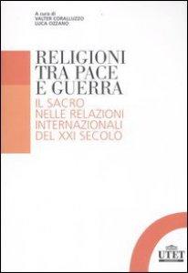 Copertina di 'Religioni tra pace e guerra'