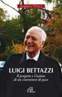 Luigi Bettazzi - Alberto Vitali