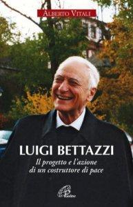 Copertina di 'Luigi Bettazzi'