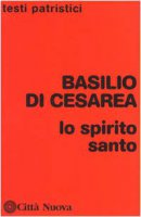 Lo Spirito Santo - Basilio (san)