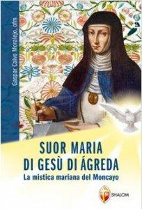 Copertina di 'Suor Maria di Gesù di Agreda'
