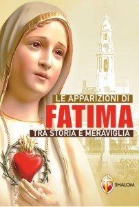 Copertina di 'Le apparizioni di Fatima tra storia e meraviglia'