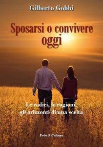 Copertina di 'Sposarsi o convivere oggi'
