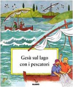 Copertina di 'Gesù sul lago con i pescatori'